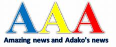 Amazing news and Adako's news